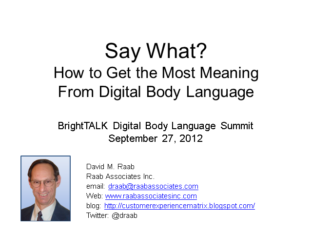 Say What? How To Get the Most Meaning From Digital Body Language