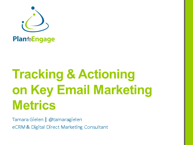 Tracking and Actioning on Key Email Marketing Metrics