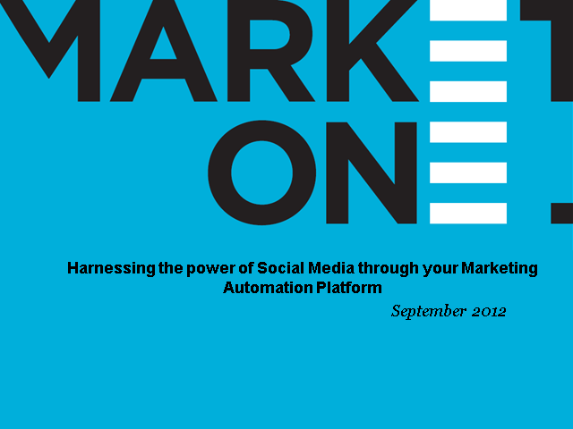 Harnessing the power of Social Media through your Marketing Automation platform