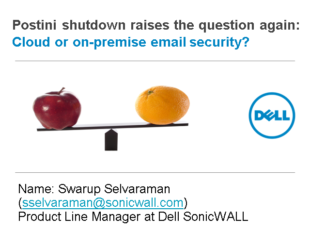 Postini shutdown raises the question again - Cloud or on-premise email security?