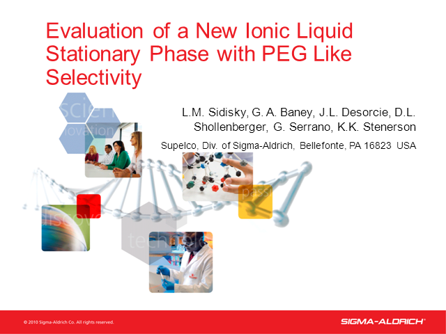 Evaluations of a New Ionic Liquid Stationary Phase with PEG Like Selectivity