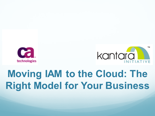 Moving IAM to the Cloud: The Right Model for Your Business