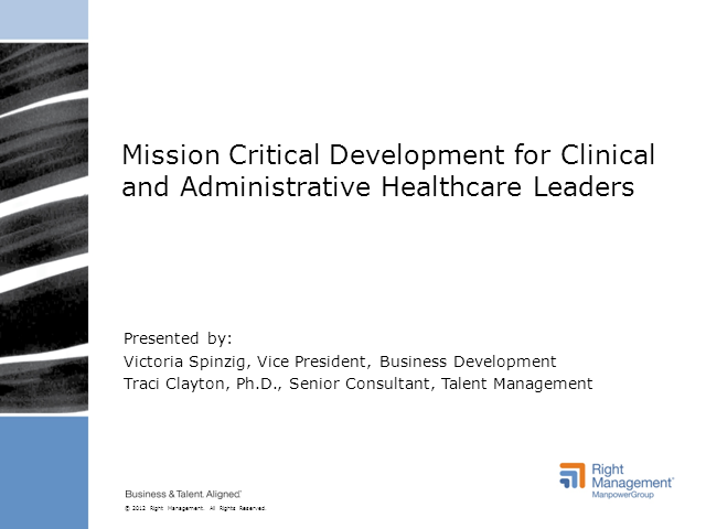 Mission Critical Development for Clinical and Administrative Healthcare Leaders