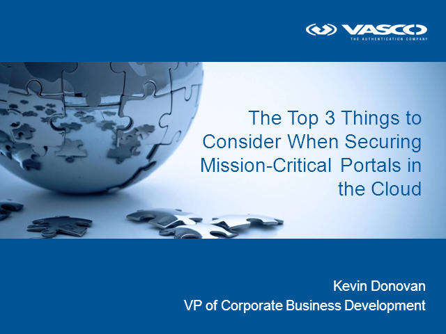 The 3 Things to Consider When Securing Mission-Critical Portals in the Cloud