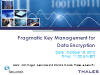 Pragmatic Key Management for Data Encryption