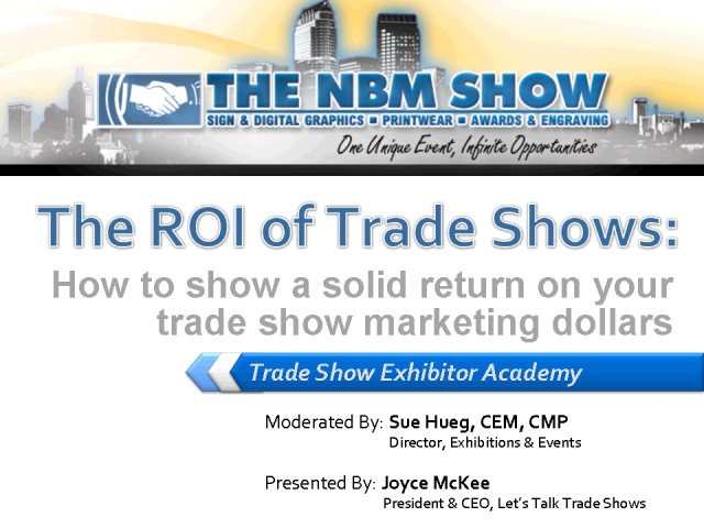 The NBM Show Webinar:  The ROI of Trade Shows