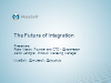 The Future of Integration