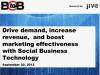 Drive demand and boost marketing effective with Social Business Technology
