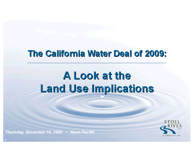 The California Water Deal of 2009:  A Look at the Land Use Implic