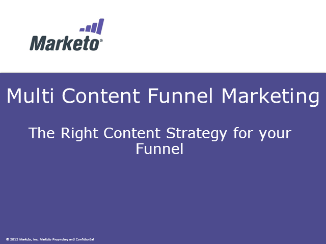 Multi Content Funnel Marketing - Developing the Right strategy for your Funnel