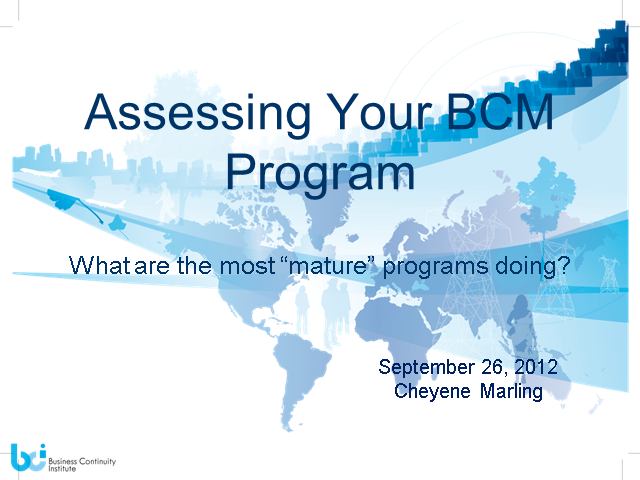 "Assessing Your BCM Program What are the most ""mature"" programs doing?"