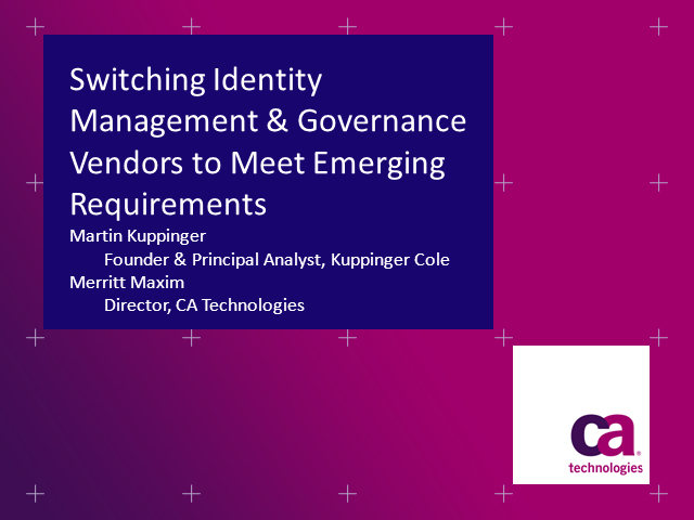 Switching Identity Management & Governance Vendors to Meet Emerging Requirements