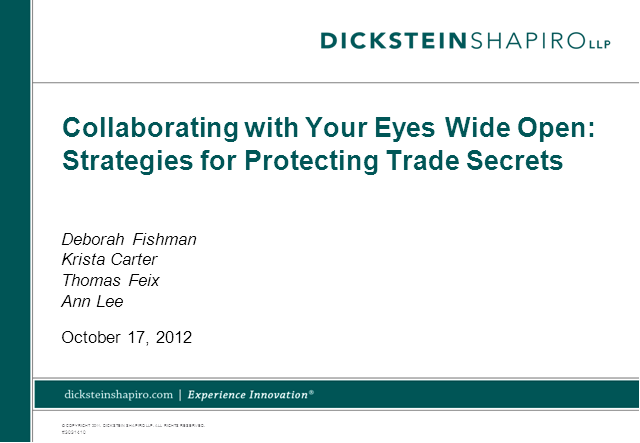 Collaborating with Your Eyes Wide Open: Strategies for Protecting Trade Secrets