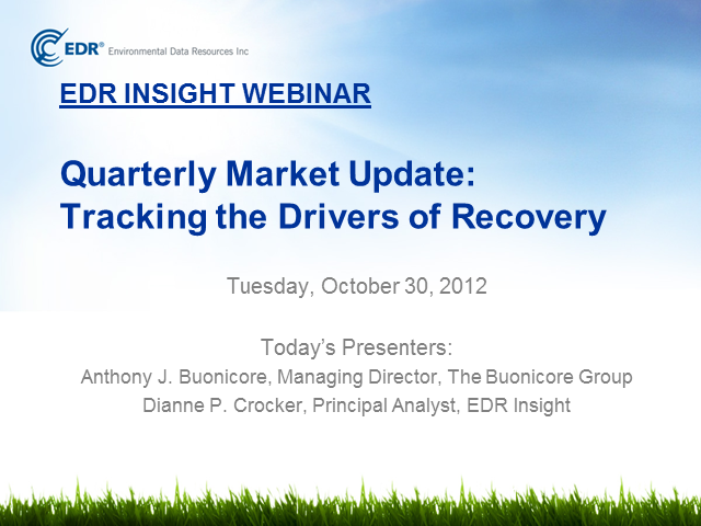 EDR Insight's 3Q12 Quarterly Market Update: Tracking the Drivers of Recovery