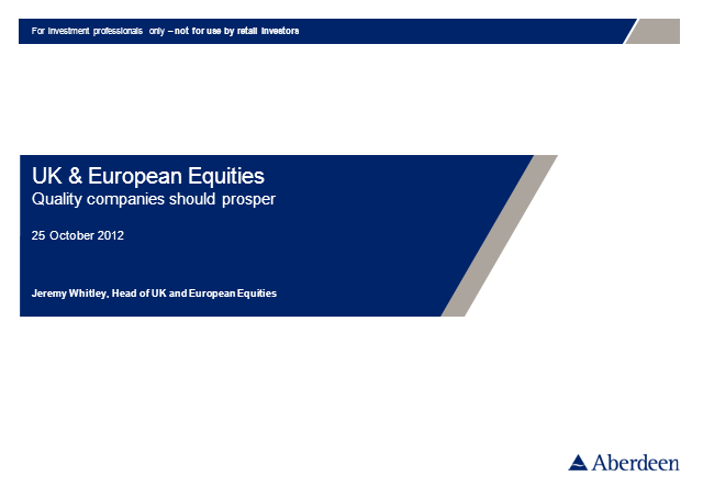 UK & European Equities Q3 2012 Update