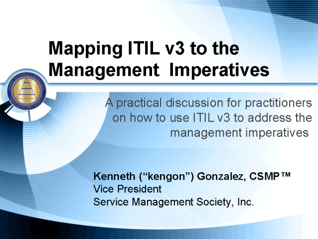 Mapping ITIL v3 to the Management Imperatives
