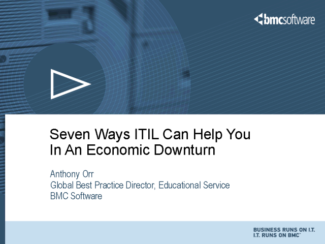 Seven Ways ITIL Can Help You in an Economic Downturn