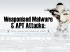 Weaponised Malware & APT Attacks: Protect Against Next-Generation Threats