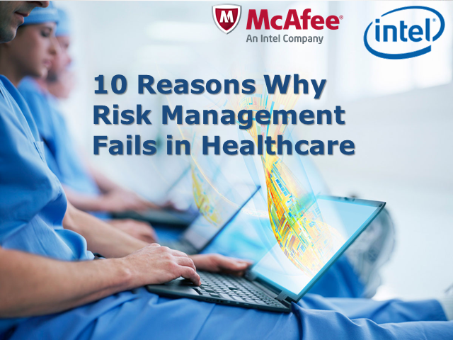 10 Reasons Why Risk Management Fails in Healthcare