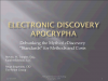 E-Discovery Apocrypha-Myths about Industry Standards and Rates