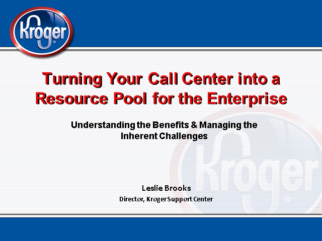 Turning Your Call Center into a Resource Pool for the Enterprise