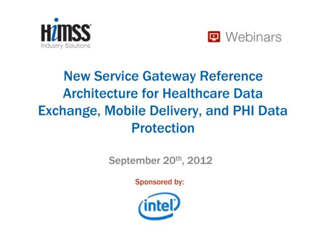 Reference Architecture for Healthcare Data Exchange, Mobile Delivery, PHI