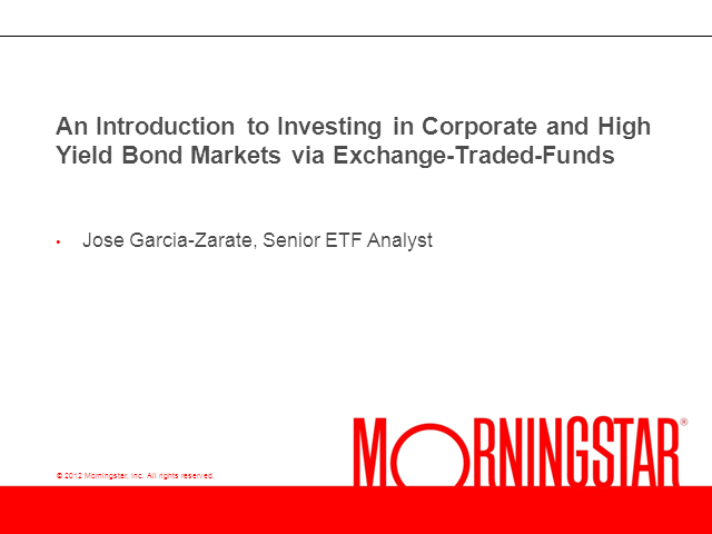 Investing in Corporate and High Yield Bond Markets via ETFs