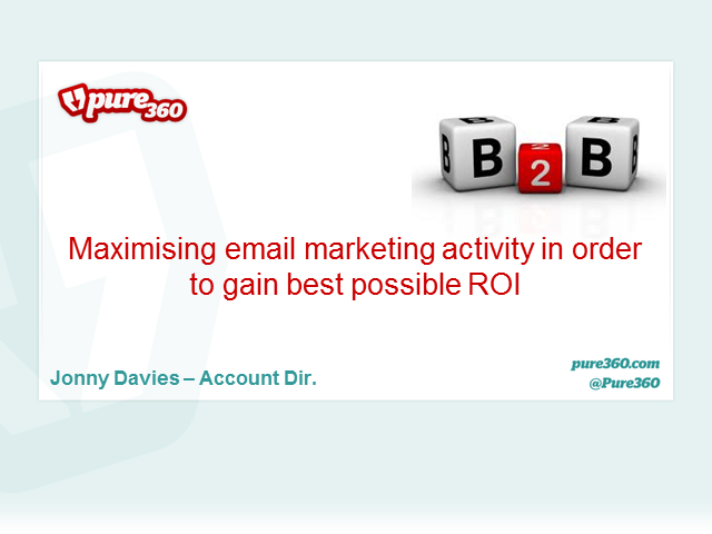 Maximising email marketing activity in order to gain best possible ROI
