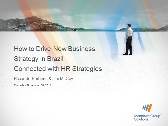 Driving New Business in Brazil by Connecting HR and Business Strategies
