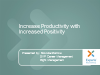 Increase Productivity with Increased Positivity