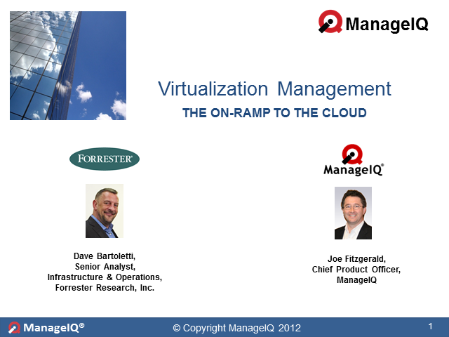 Virtualization Management - On-Ramp to the Cloud