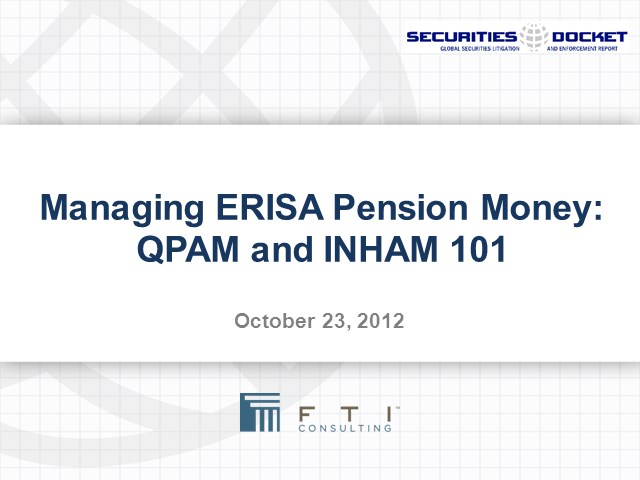 Managing ERISA Pension Money -- QPAM and INHAM 101