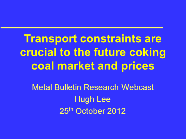 Transport constraints are crucial to the future coking coal market and prices