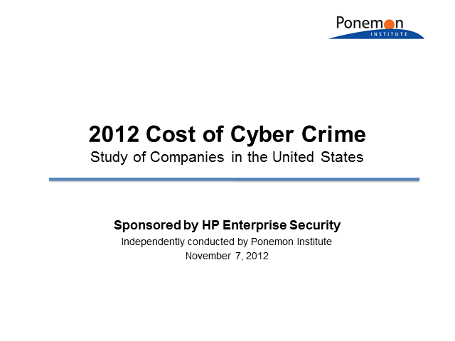 2012 3rd Annual Cost of Cyber Crime Study Results