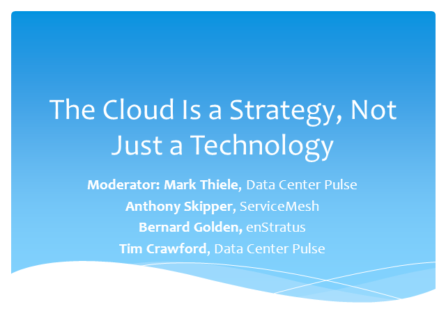 Cloud is a Strategy, Not Just Technology
