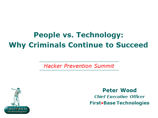 People vs. Technology: Why Criminals Continue to Succeed