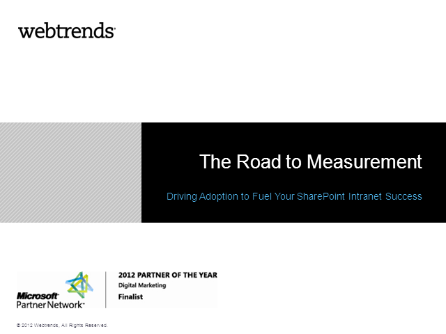 The Road to Measurement:  Driving Adoption to Fuel Intranet Success