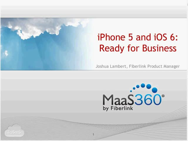 iPhone 5 and iOS 6: Ready for Business