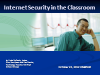 Internet Security in the Classroom