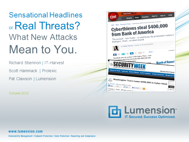 SENSATIONAL HEADLINES OR REAL THREATS? What New Attacks Mean For You?
