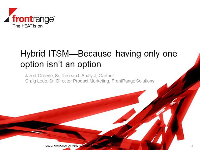 Hybrid IT Service Management-Because having only one option isn't an option