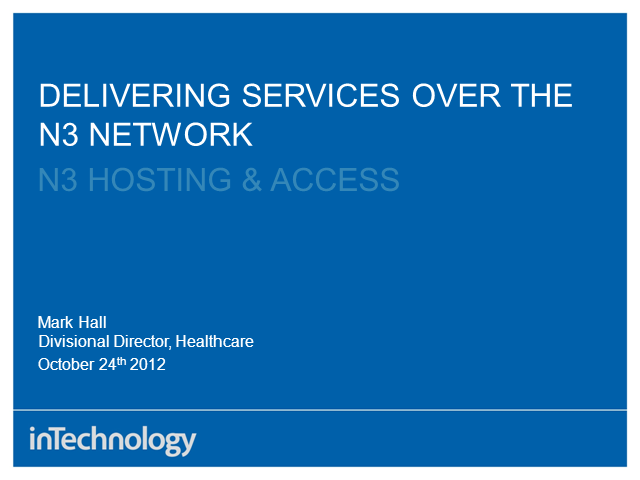 Delivering services over the N3 network