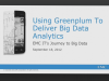 Using Greenplum to Deliver Big Data Analytics