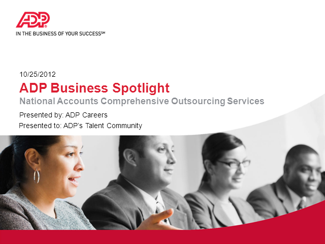 ADP Business Spotlight - National Accounts Comprehensive Outsourcing Services
