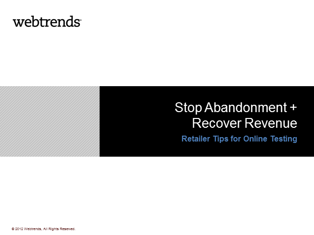 Stop Abandonment + Recover Revenue: Retailer Tips for Online Testing