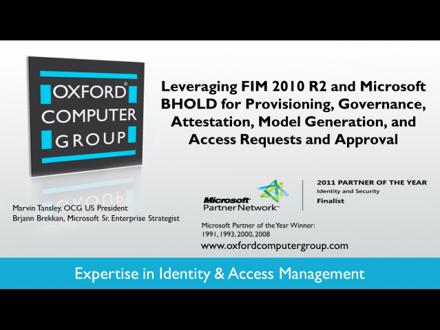 Leveraging FIM 2010 R2 and Microsoft BHOLD Suite
