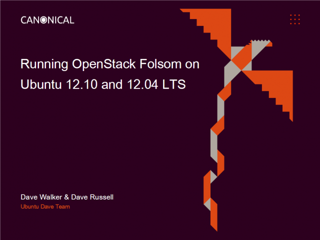 Running OpenStack Folsom on Ubuntu 12.10 and Ubuntu 12.04 LTS
