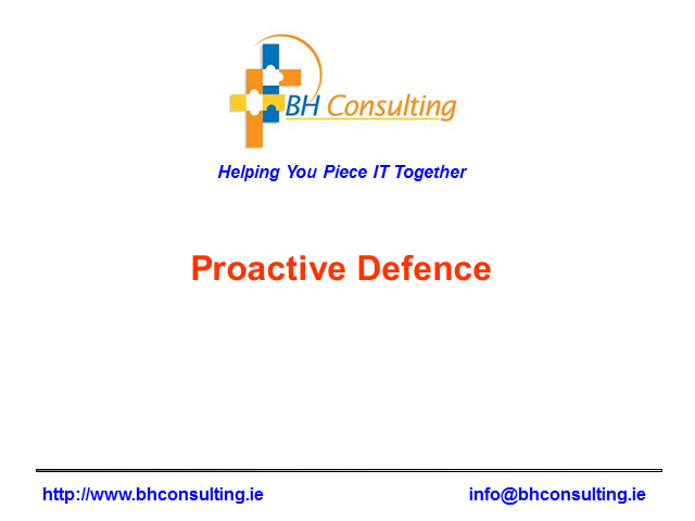 Proactive Defence - Engaging Your Defence Before the Attack