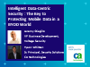 Protecting Mobile Data in a BYOD World with Intelligent Data-Centric Security