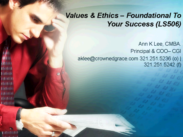 Values & Ethics – Foundational To Your Success Part II
